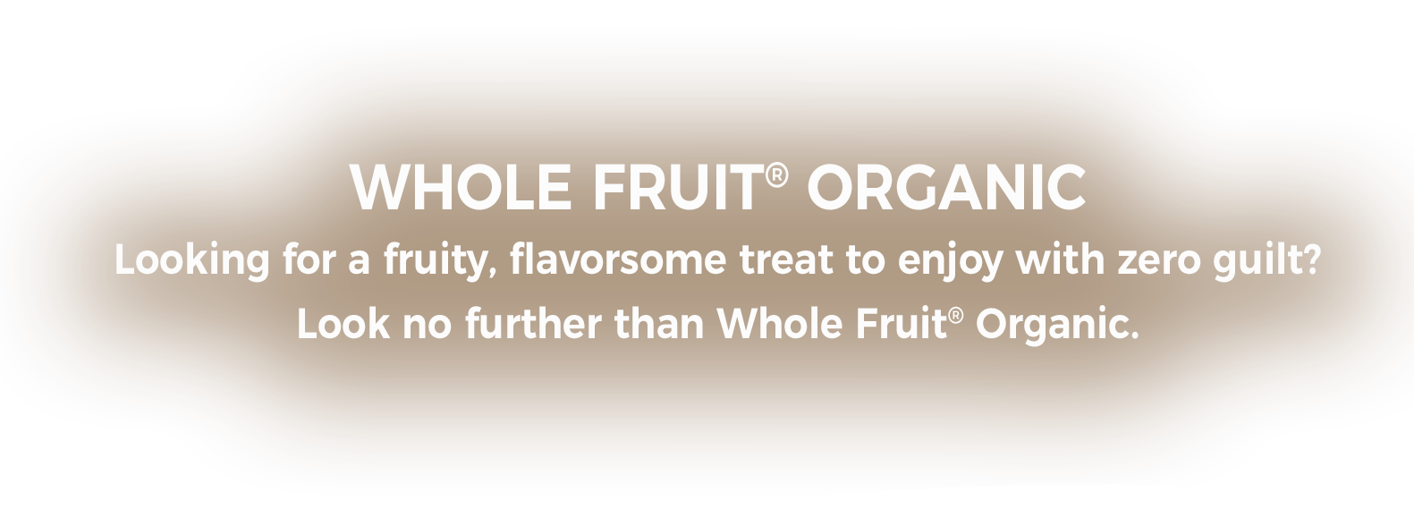 Whole Fruit Organic